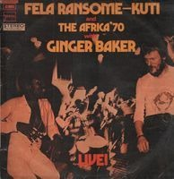 Fela Kuti and Africa 70 with Ginger Baker - Live!