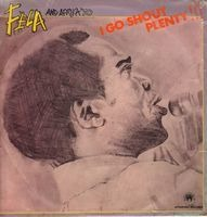 Fela Kuti And Africa 70 - I Go Shout Plenty!!!