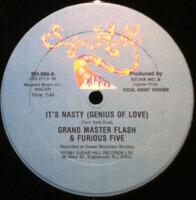 Grandmaster Flash & The Furious Five - It's Nasty (Genius Of Love)