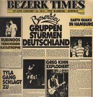 Greg Kihn, Rubinoos, Earth Quake, Tyla Gang - Bezerk Times