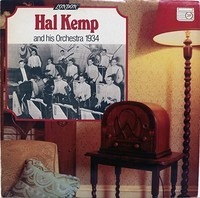 Hal Kemp And His Orchestra - 1934