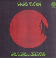 Ian Carr With Nucleus - Solar Plexus