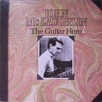 John McLaughlin - The Guitar Hero