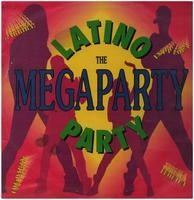 Latino Party - The Megaparty
