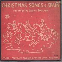 Laura Boulton - Christmas Songs Of Spain