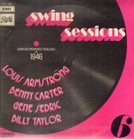 Louis Armstrong , Benny Carter , Gene Sedric , Billy Taylor - Swing Sessions  6 - 1946