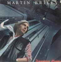 Martin Briley - Dangerous Moments