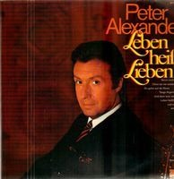 Peter Alexander - Leben Heißt Lieben