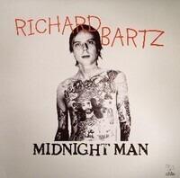 Richard Bartz - Midnight Man