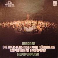 Richard Wagner - Bayreuther Festspielhornisten With Silvio Varviso - Die Meistersinger von Nürnberg