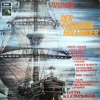 Wagner/ Otto Klemperer, Adam, Silja, New Philharmonia Orchestra London - DER FLIEGENDE HOLLANDER