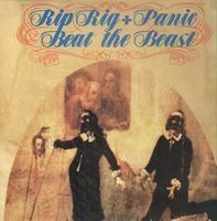 Rip Rig & Panic - Beat The Beast