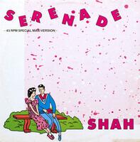 Shah - Serenade