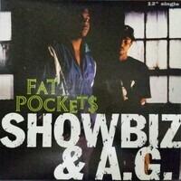 Showbiz & A.G. - Fat Pockets