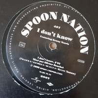 Spoon Nation - I Don't Know