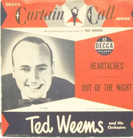 Ted Weems And His Orchestra - Heartaches