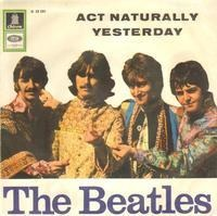 The Beatles - Act Naturally / Yesterday