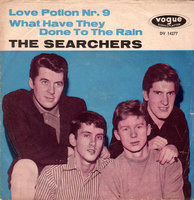 The Searchers - Love Potion Nr. 9 / What Have They Done To The Rain