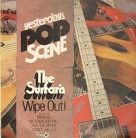 The Surfaris - Yesterday's Pop Scene -  Wipe Out!