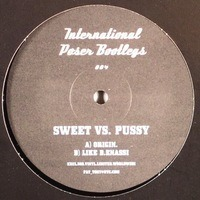 Unknown Artist - Sweet VS. Pussy