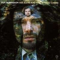 Van Morrison - His Band and the Street C