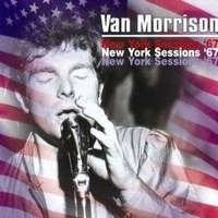 Van Morrison - New York Sessions '67