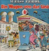 Weiss Ferdl - Ein Wagen von der Linie 8