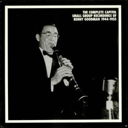 Benny goodman the complete capitol small group recordings of