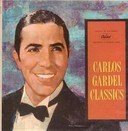 Carlos gardel carlos gardel classics(gatefold)