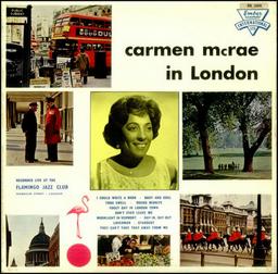 Carmenmcrae carmenmcraeinlondon recordedliveattheflamingoja