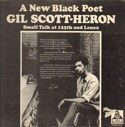 Gil scott heron small talk at 125th and lenox(presswell ) 1