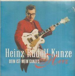 Heinz rudolf kunze dein ist mein ganzes herz 1