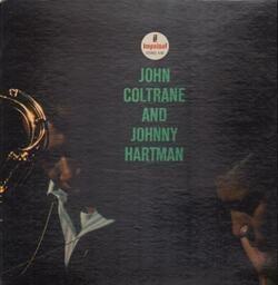 John coltrane and johnny hartman john coltrane and johnny hartman(us stereo) 1