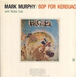 Mark murphy bop for kerouac 3