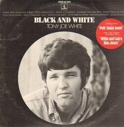 Tony joe white black and white(orig 1st us press) 1