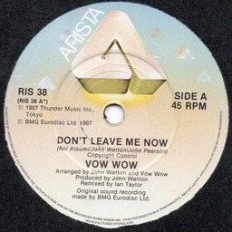 Don T Leave Me Now Vow Wow 7inch Recordsale