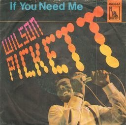 Wilson pickett if you need me 3