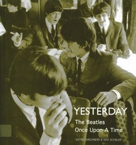 The Beatles - Yesterday: The Beatles Once Upon a Time