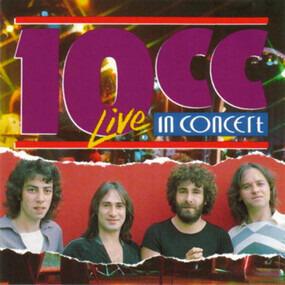 10cc - 10cc in Concert