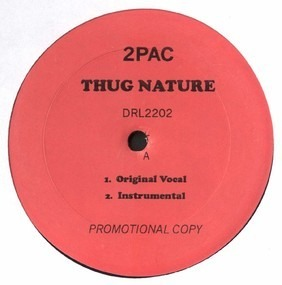 2Pac - Thug Nature / Wanted Dead Or Alive
