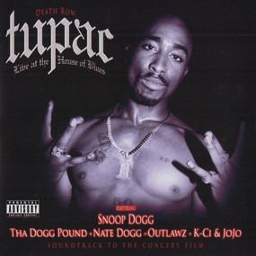 2Pac - Live at the House of Blues