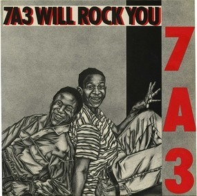 The 7A3 - 7A3 Will Rock You
