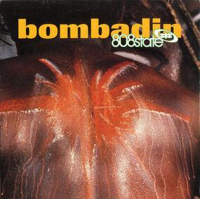808 State - Bombadin