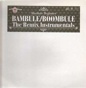Absolute Beginner - Bambule:Boombule - The Remix Instrumentals