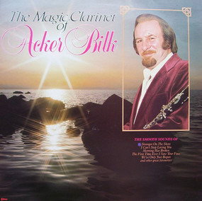 Acker Bilk - The Magic Clarinet Of Acker Bilk