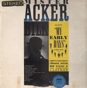 Acker Bilk - Mister Acker Bilk Plays My Early Days