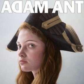 Adam Ant - ADAM ANT IS THE..