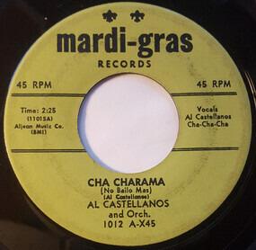 Al Castellanos - Cha Charama / Merengue Pie
