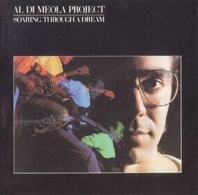 Al di Meola Project - Soaring Through a Dream