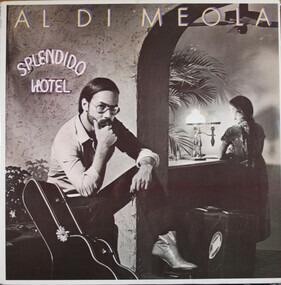 Al DiMeola - Splendido Hotel